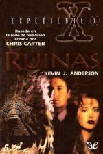 Expedientes Secretos X: Ruinas – Kevin J. Anderson [PDF]