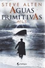 Aguas primitivas (Meg 3) – Steve Alten [PDF]