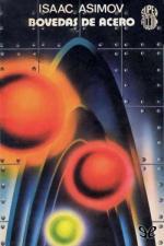 Bóvedas de acero – Isaac Asimov [PDF]