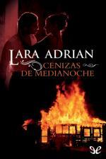 Cenizas de Medianoche – Lara Adrián [PDF]