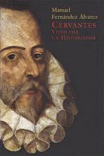 Cervantes visto por un historiador – Manuel Fernández Álvarez [PDF]