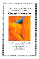 Cuentos de otoño – AA. VV., Ambrose Bierce, Camillo Boito, Hugo von Hofmannsthal, Franz Kafka [PDF]