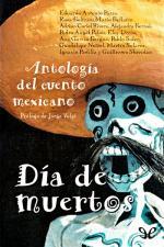 Día de muertos – AA. VV., Mario Bellatin, Rosa Beltrán, Alejandra Bernal, Adrián Curiel Rivera [PDF]