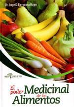 El Poder Medicinal De Los Alimentos – Jorge D. Pamplona Roger [PDF]