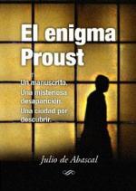 El enigma Proust – Julio de Abascal [PDF]