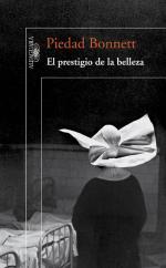 El prestigio de la belleza – Piedad Bonnett [PDF]