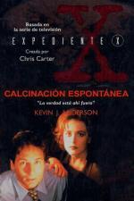 Expedientes Secretos X: Calcinación espontánea – Kevin J. Anderson [PDF]
