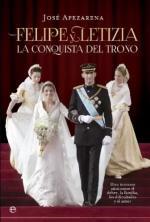 Felipe y Letizia: La Conquista De Un Trono – José Apezarena [PDF]