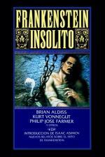 Frankenstein insólito – AA. VV., Brian W. Aldiss, Michael Bishop, Charles De Lint, Katherine Dunn [PDF]