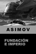 Fundación e Imperio – Isaac Asimov [PDF]