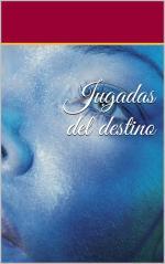 Jugadas del destino – Sarima Batista [PDF]