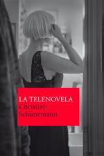 La telenovela – Christian Schünemann [PDF]