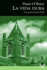 La vida dura – Flann O'Brien [PDF]