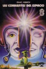 Las corrientes del espacio – Isaac Asimov [PDF]