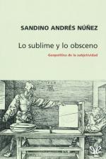 Lo sublime y lo obsceno – Sandino Núñez [PDF]