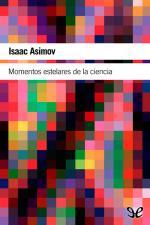 Momentos estelares de la ciencia – Isaac Asimov [PDF]