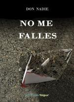 No me falles – Don Nadie [PDF]