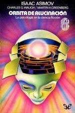 Orbita de alucinacion – Isaac Asimov [PDF]