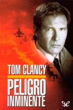 Peligro inminente – Tom Clancy [PDF]