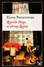 Querido Diego, te abraza Quiela – Elena Poniatowska [PDF]