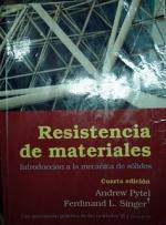 Resistencia de Materiales (4ta Edición) – Andrew Pytel, Ferdinand L. Singer (8va Reimpresión 2008) [PDF]