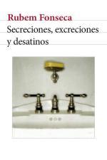 Secreciones, excreciones y desatinos – Rubem Fonseca [PDF]
