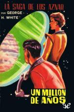 Un millón de años – George H. White [PDF]