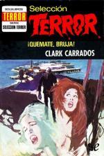 ¡Quémate, bruja! – Clark Carrados [PDF]