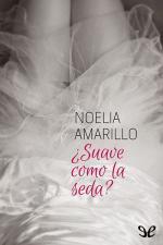 ¿Suave como la seda? – Noelia Amarillo [PDF]