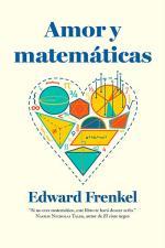 Amor y matemáticas – Edward Frenkel [PDF]