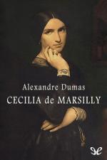 Cecilia de Marsilly – Alexandre Dumas [PDF]