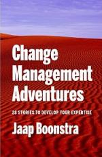 Change Management Adventures: 28 stories to develop your expertise – Jaap Boonstra [PDF] [English]
