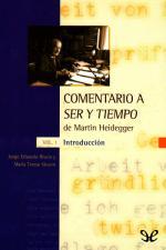 Comentario a Ser y tiempo. Vol. 1: Introducción – Jorge Eduardo Rivera, María Teresa Stuven [PDF]
