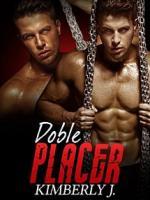 Doble placer (Los gemelos prohibidos Parte 2) – Kimberly J. [PDF]