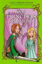 Dos princesas sin miedo – Gail Carson Levine [PDF]