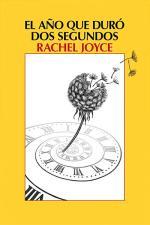 El año que duró dos segundos – Rachel Joyce [PDF]