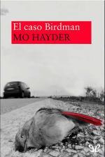 El caso Birdman – Mo Hayder [PDF]