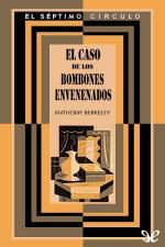 El caso de los bombones envenenados (Trad. L. Moreno) – Anthony Berkeley [PDF]