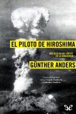 El piloto de Hiroshima – Günther Anders [PDF]