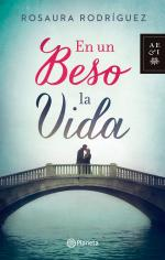 En un beso la vida – Rosaura Rodríguez [PDF]