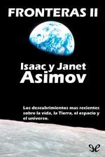 Fronteras II – Isaac Asimov, Janet Asimov [PDF]