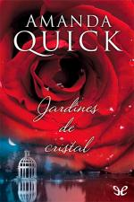 Jardines de cristal – Amanda Quick [PDF]
