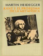 Kant y el problema de la metafísica – Martin Heidegger [PDF]