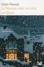La Navidad para un niño en Gales – Dylan Thomas [PDF]