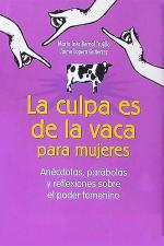 La culpa es de la vaca para mujeres – Jaime Lopera Gutierrez, Marta Inés Bernal Trujillo [PDF]