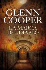 La marca del diablo – Glenn Cooper [PDF]