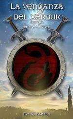 La venganza del xerbuk. Trilogía Reino de Xerbuk II – Eva Gil Soriano [PDF]