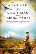 Las lágrimas de la diosa maorí – Sarah Lark [PDF]
