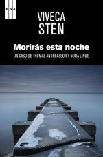 Morirás esta noche: Un caso de Thomas Andreasson y Nora Linde – Viveca Sten [PDF]