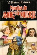 Novelas de amor y de muerte – Vicente Blasco Ibáñez [PDF]